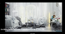 vray3.0教程《Architectural Interior Viz in Vray 3.0》